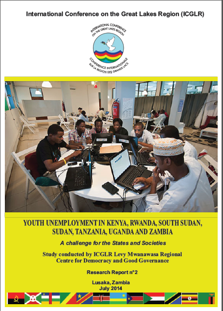 Cover of ICGLR - LMRC (2014), Youth unemployment in Kenya, Rwanda, South Sudan, Sudan, Tanzania, Uganda and Zambia